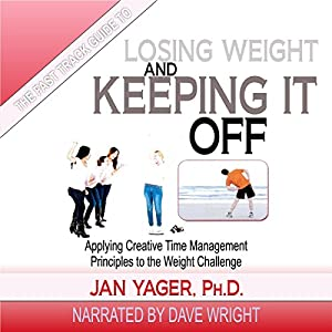The Fast Track Guide to Losing Weight and Keeping It Off Audiobook