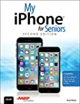 My iPhone for Seniors (Covers iOS 9 f...