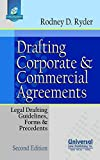 Drafting Corporate and Commercial Agreements: Legal Drafting, Guidelines, Form & Precedents (with Free CD), 2011 (Reprint): Legal Drafting Guidelines, Forms and Precedents (With Free CD)