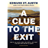 A Clue to the Exit: A Novel