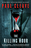 The Killing Hour: A Thriller (Christchurch Noir Crime Series)