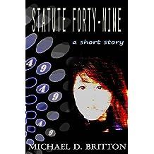 Statute Forty-Nine