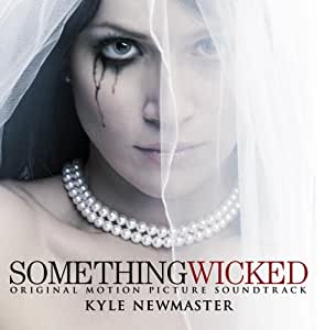 Something Wicked (Original Motion Picture Soundtrack)