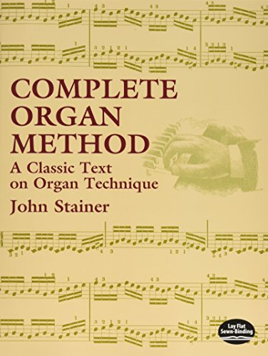 (Complete Organ Method: A Classic Text on Organ Technique (Dover Books on Music) )