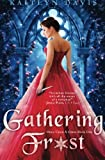 Gathering Frost (Once Upon A Curse) (Volume 1)