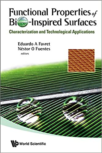 Book Functional Properties of Bio-Inspired Surfaces: Characterization and Technological Applications