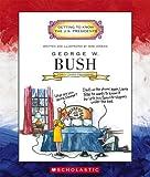 George W. Bush, Mike Venezia, 0516226495