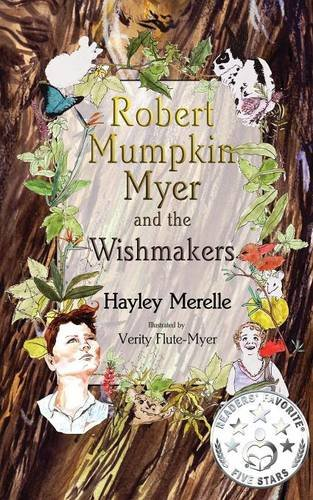 Robert Mumpkin Myer and the Wish Makers Hayley Merelle