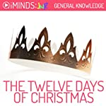 Twelve Days of Christmas: General Knowledge |  iMinds