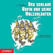 Der schlaue Urfin und seine Holzsoldaten (Smaragdenstadt 2) | Alexander Wolkow