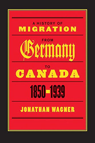 Download A History of Migration from Germany to Canada, 1850-1939 pdf