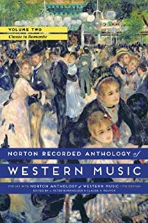 Norton Recorded Anthology of Western Music, Volume 2: Classic to Romantic (0393936880) | Amazon Products