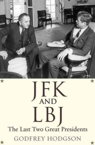 Download JFK and LBJ: The Last Two Great Presidents pdf epub