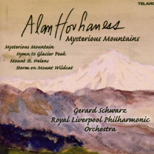 Hovhaness: Mysterious Mountains / Hymn to Glacier Park) / Mount St. Helens / Storm on Mount Wildcat