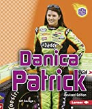 Danica Patrick (Revised Edition) (Amazing Athletes)