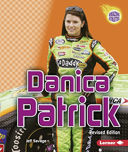 (Danica Patrick, 2nd Edition (Amazing Athletes) )
