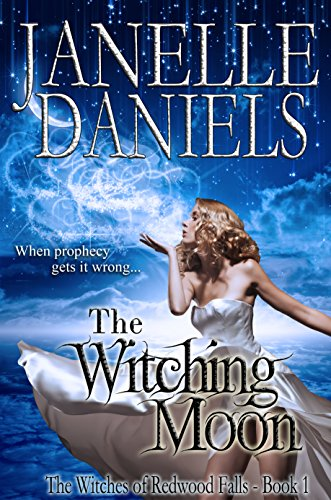 The Witching Moon: The Witches of Redwood Falls - Book 1 ()