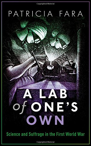 One Lab - A Lab of One's Own: Science and Suffrage in the First World War