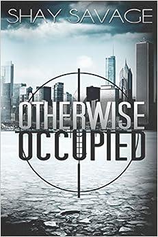 Otherwise Occupied: Volume 2 (Evan Arden Trilogy)