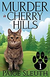Murder in Cherry Hills (Cozy Cat Caper Mystery Book 1)