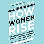 How Women Rise   Sally Helgesen,Marshall Goldsmith