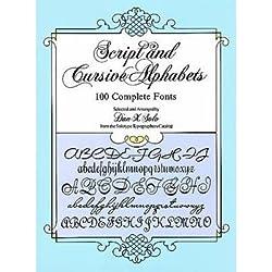 [(Script and Cursive Alphabets: 100 Complete Fonts )] [Author: Dan X. Solo] [Nov-1987]