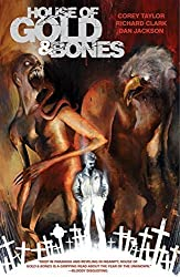 House of Gold & Bones by Taylor, Corey (2013) Paperback