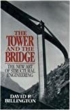 The Tower and the Bridge, David Billington, 0465086772