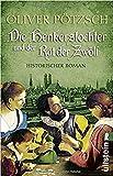 Die Henkerstochter und der Rat der Zwölf: Historischer Roman (Die Henkerstochter-Saga, Band 7)