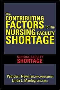 the factors that might contribute to the shortage of nurses in the future Evaluate the effects of the nursing shortage on the preparation of the next generation of nurse educators, nurse administrators and nurse researchers and take strategic action implement and sustain a marketing effort that addresses the image of nursing and the recruitment of qualified students into nursing as a career.