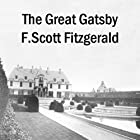 The Great Gatsby   Livre audio Auteur(s) : F. Scott Fitzgerald Narrateur(s) : Jane Pauley