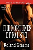 The Fortunes of Fausto, Roland Graeme, 161926045X