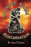 Soulmates, Karma & Reincarnation