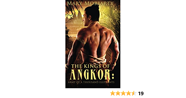 Ebook The Kings Of Angkor Army Of A Thousand Elephants By Mary Moriarty