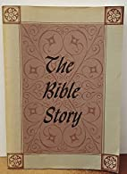 The Bible Story, Volume V by Basil Wolverton