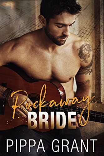 Rockaway Bride: A Rockstar / Kidnapping / Runaway Bride Romantic Comedy