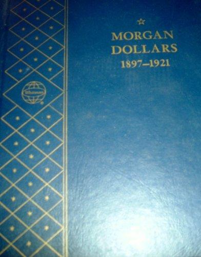 (Whitman Bookshelf Morgan Dollars 1897-1921 Coin Album )