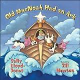 Old MacNoah Had an Ark, Sally Lloyd-Jones, 0060557176