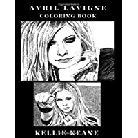 Avril Lavigne Coloring Book: Punk Queen and Bestselling Teenage Rock Artist, Rebellion Spirit and Female Power Inspired Adult Coloring Book