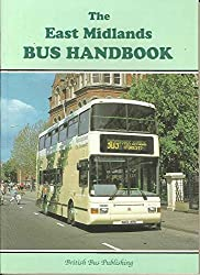 The East Midlands Bus Handbook (Bus Handbooks)