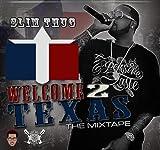 Welcome 2 Texas Official Mixtape
