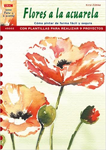 Serie Pintar A La Acuarela Nº 2 Pintar Flores A La Acuarela Amazon