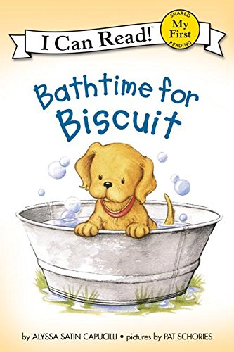 (Bathtime for Biscuit (My First I Can Read))