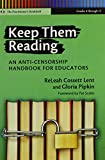 img - for Keep Them Reading: An Anti-Censorship Handbook for Educators (Language & Literacy) book / textbook / text book