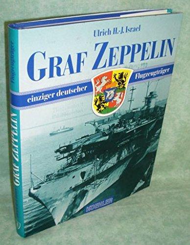Graf Zeppelin: Einziger deutscher Flugzeugträger