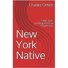 New York Native: 1995: Self-fulfilling Political Prophecies