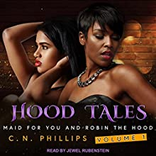 Hood Tales, Volume 1: Maid for You and Robin the Hood Audiobook by C. N. Phillips Narrated by Jewel Rubenstein