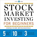 Stock Market Investing for Beginners: Essentials to Start Investing Successfully Audiobook by Tycho Press Narrated by Kevin Pierce