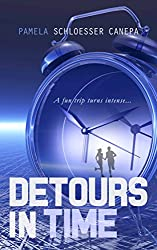 Detours in Time: Book 1 of the Detours in Time series