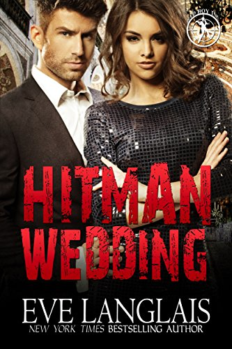 Hitman Wedding (Bad Boy Inc. Book 4) by [Langlais, Eve]